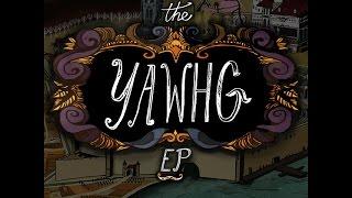 The Yawhg Original Soundtrack EP