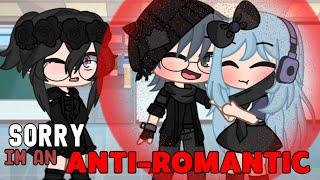 Sorry I'm an Anti-Romantic Meme   Gacha Club 💔