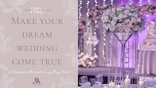 Plan Your Dream Wedding at Singapore Marriott Tang Plaza Hotel