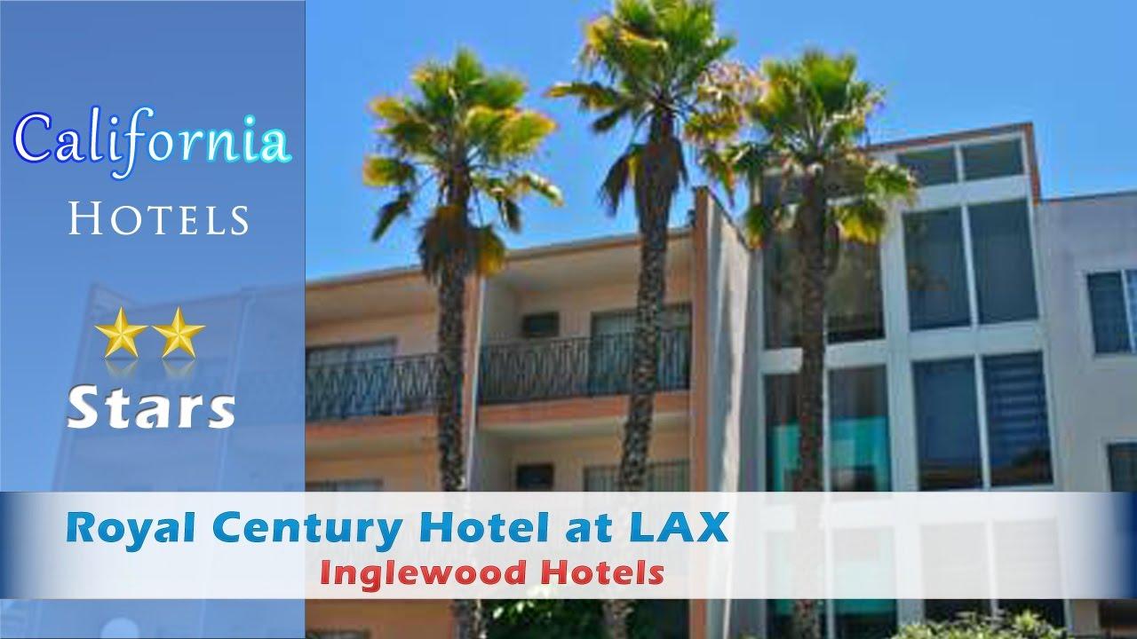 Royal Century Hotel At Lax Inglewood Hotels California