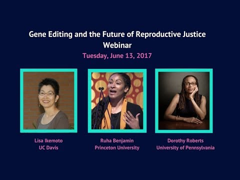 Gene Editing and the Future of Reproductive Justice