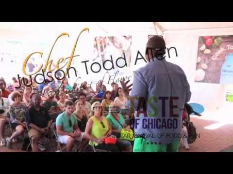 Taste of Chicago 2016 - Cooking Demo with Chef Judson Todd Allen