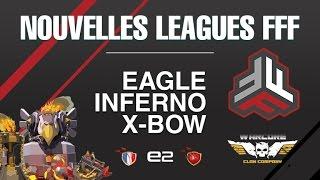 [ÉVENT FFF] 30vs30 NO DIPS | Présentation leagues FFF | Clash Of Clans FR - LordVal