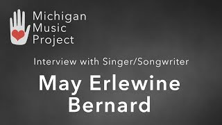 Interview with Singer-Songwriter May Erlewine Bernard