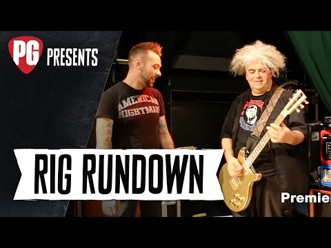 Rig Rundown - Melvins' Buzz Osborne [2015]