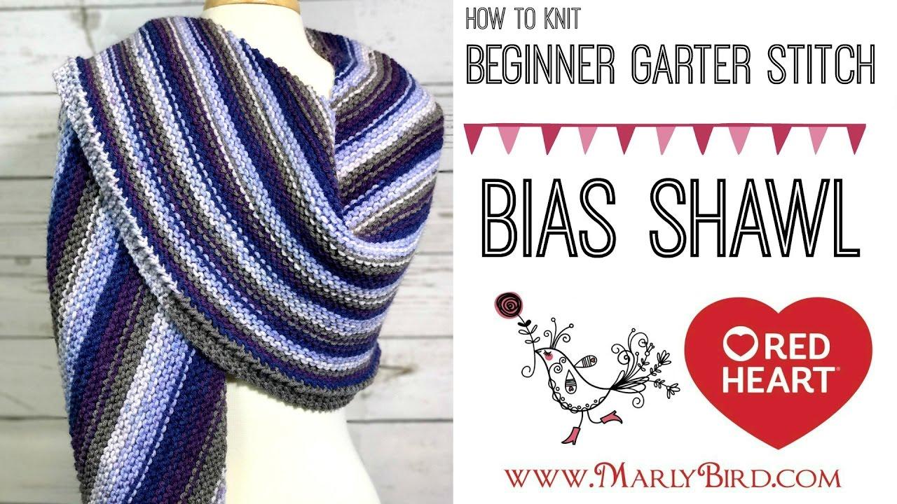 Beginner Garter Stitch Bias Shawl By Marly Bird Marly Bird