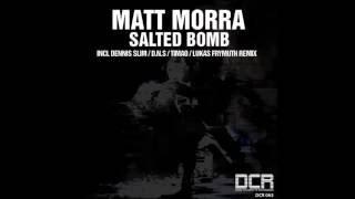 matt morra salted bomb dennis slim remix dark celebrate recordings