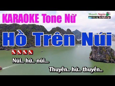Hồ Trên Núi Karaoke || Tone Nữ - Nhạc Sống Thanh Ngân