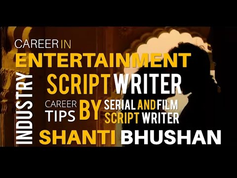 Career as a TV serial and Film script writer | Tips by TV serial and Bollywood Film Script Writer