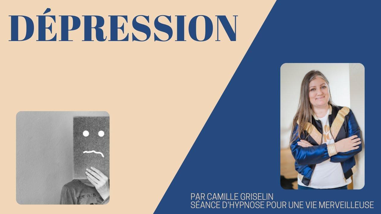 Assez Les petites videos hypnose de Camille: DEPRESSION - YouTube YW63