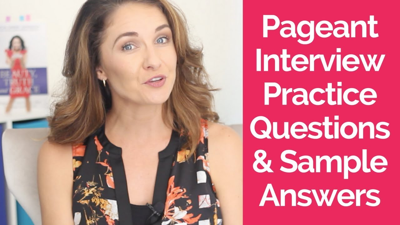 Pageant interview questions.
