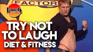Try Not To Laugh | Diet & Fitness | Laugh Factory Stand Up Comedy