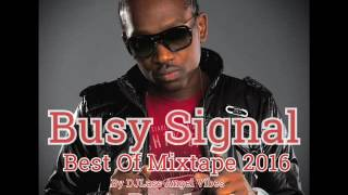 Download lagu Busy Signal Best Of Mixtape by DJLass Angel Vibes MP3