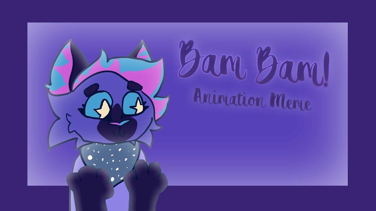 ☆ Bam Bam ☆ Animation Meme | Lazy Filler
