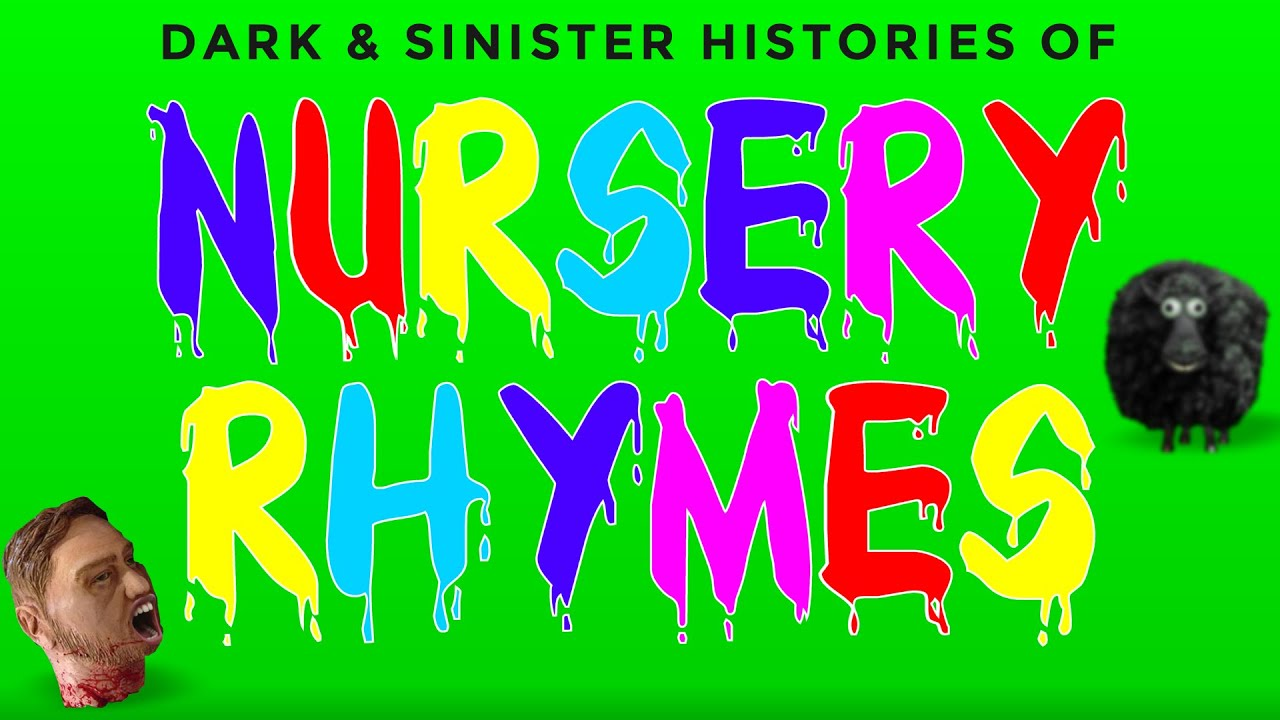 Nursery rhymes actual meanings