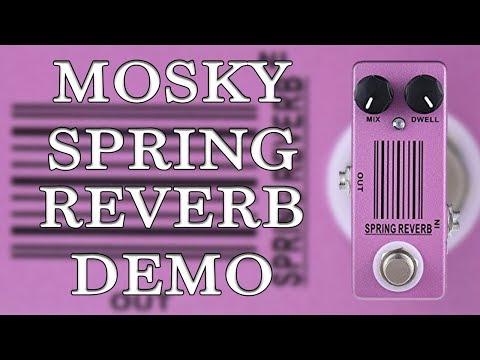 MOSKY Spring Reverb Demo