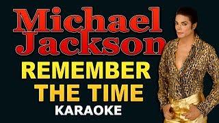 Michael Jackson - Remember the Time LYRICS Karaoke