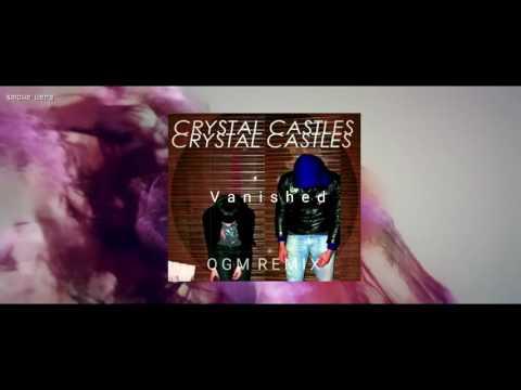 Crystal Castles  Vanished OGM REMIX