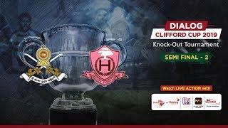 Army SC v Havelock SC | Dialog Clifford Cup 2019 - SF 2