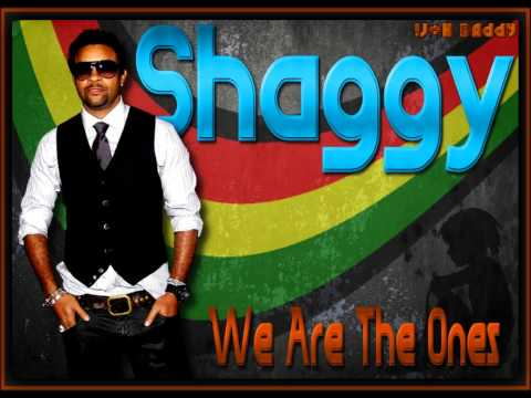 Shaggy - We Are The Ones