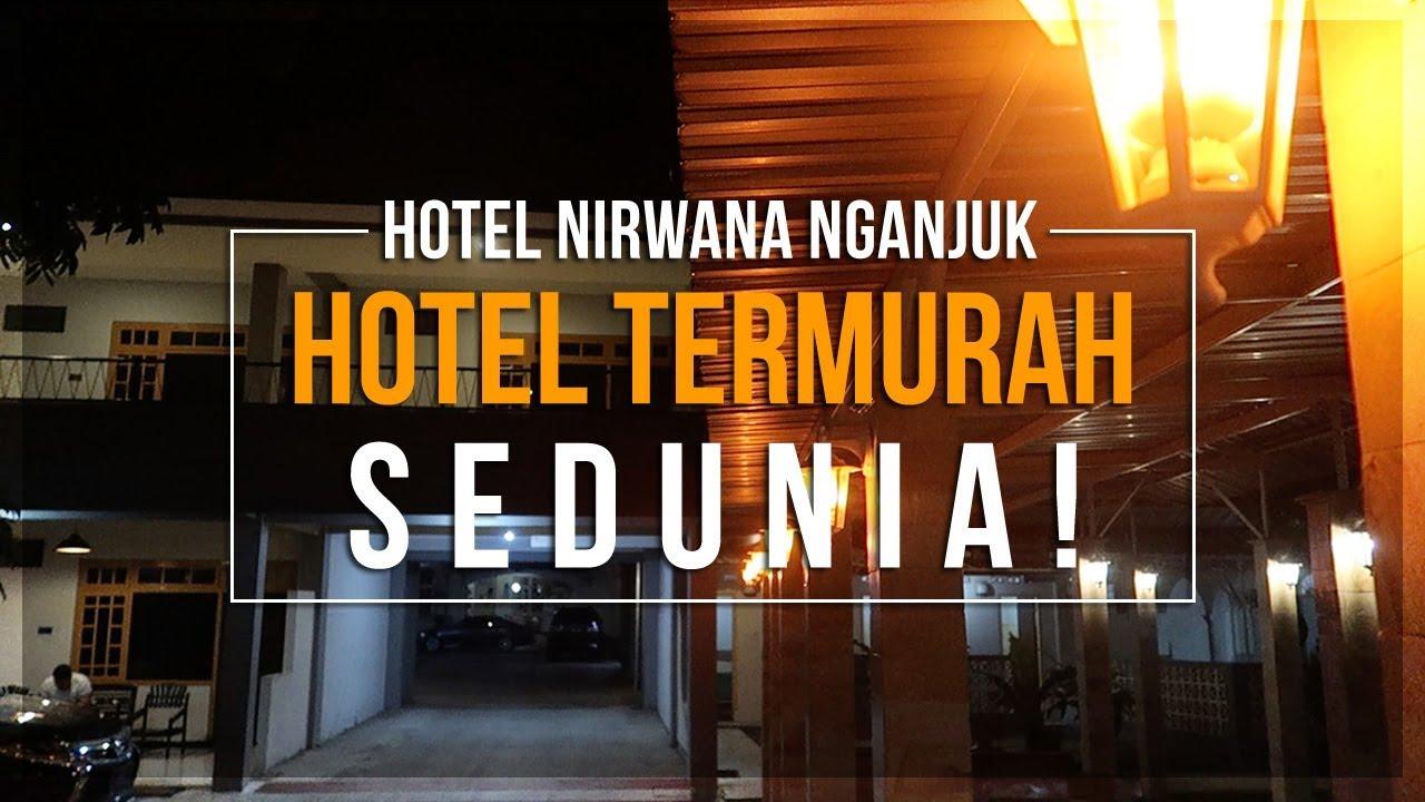 Menginap Di Hotel Nirwana Nganjuk Murah Banget Youtube
