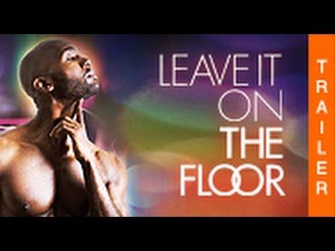 Leave It On The Floor - Offizieller Trailer (HD)