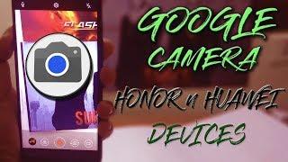 Honor 6x Google Camera Apk