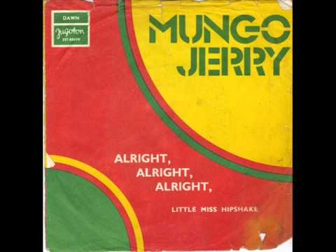 Mungo Jerry - Alright Alright Alright