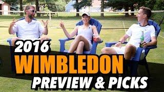 2016 Wimbledon PREVIEW & PICKS