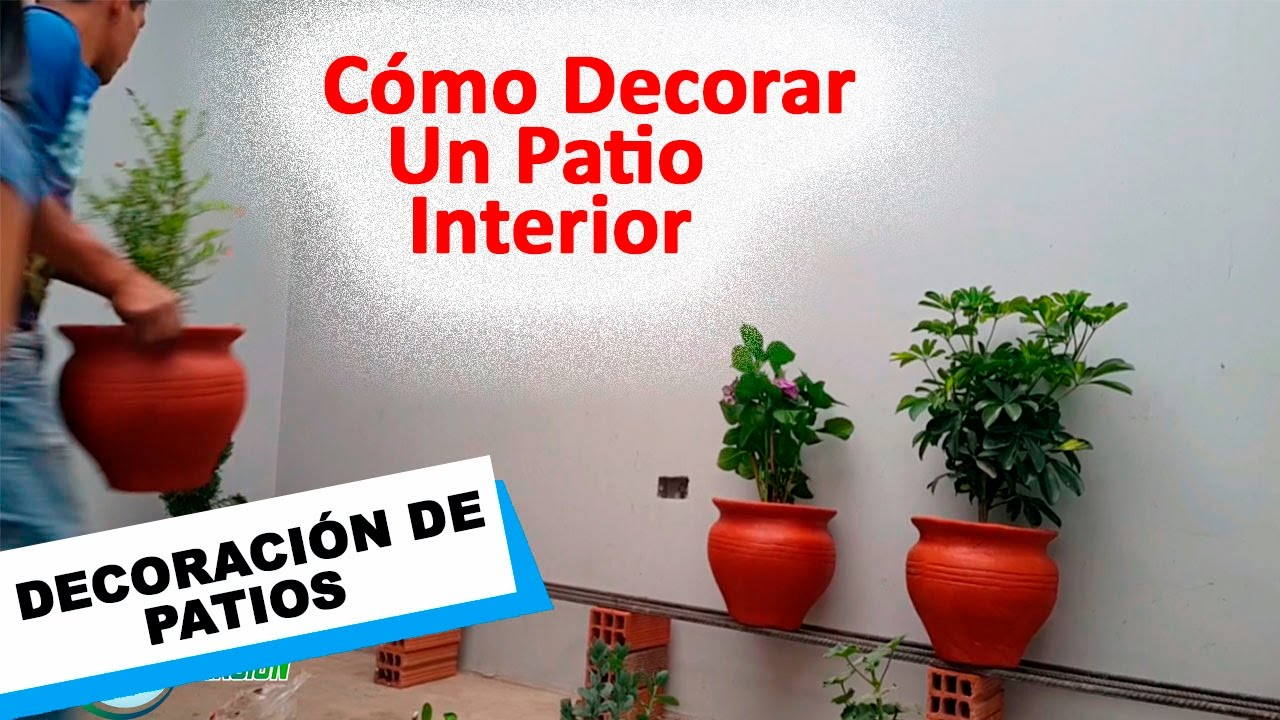 Como decorar un patio interior parte iii youtube for Como decorar un jardin grande