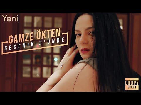 Gamze Ökten - Gecenin Üçünde (Official Video)