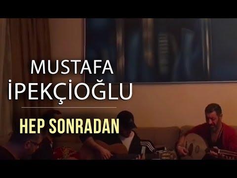 Hep Sonradan - Hakan Altun & Mustafa İpekçioğlu & Hakan Yelbiz & Aydın Kara