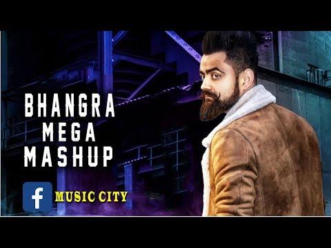 Non stop Bhangra Mashup 2018 - Punjabi DJ Remix songs 2018 - Latest Punjabi Mashup 2018