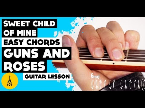 Sweet Child Of Mine Easy Chords Easy Guns N Roses Songs To Play On