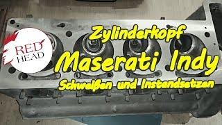 Zylinderkopf Instandsetzung und schweißen am Maserati Indy, Ghibli, Khamsin, Bora V8 4,2, 4,7 4,9