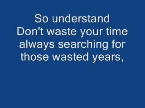 Iron Maiden Wasted Years [ WITH LYRICS ]