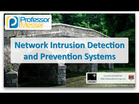 Intrusion Detection and Prevention Systems - CompTIA Network+ N10-006 - 1.1