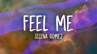 Скачать Selena Gomez Feel Me Lyrics
