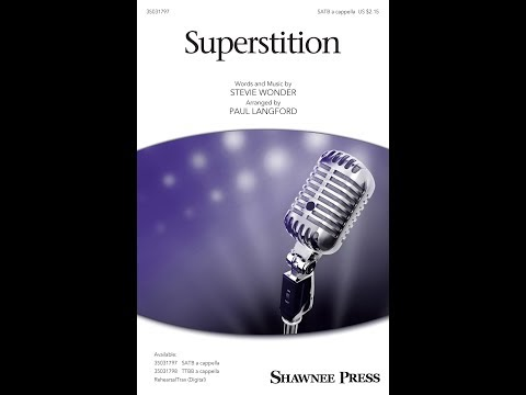 Superstition (SATB) - Arranged by Paul Langford