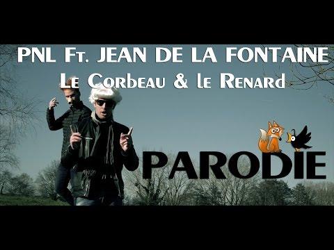 (PARODIE PNL) Ft. JEAN DE LA FONTAINE - Le Corbeau & Le Renard
