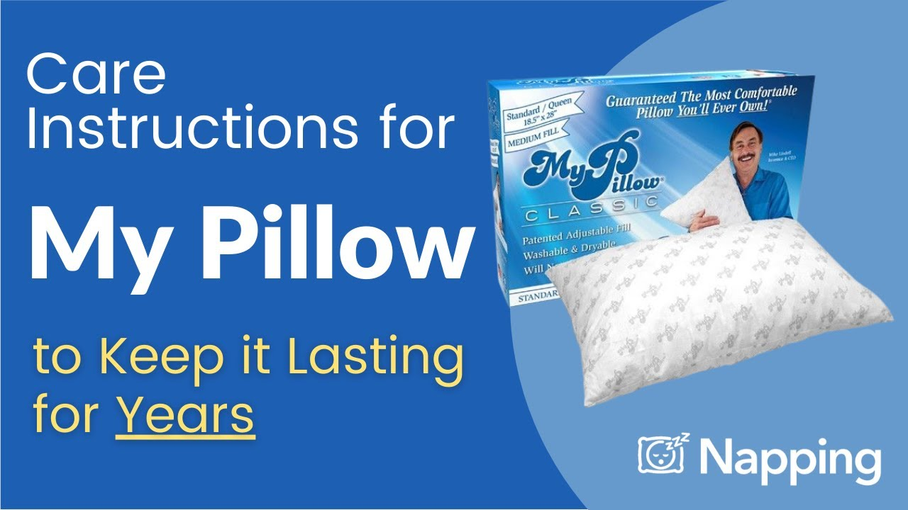 care instructions for my pillow