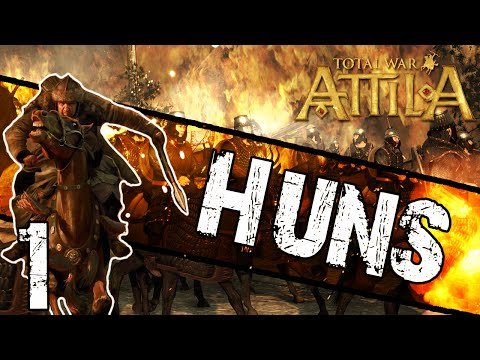 Total War: Attila - Huns Campaign #1 ~ Scourge of God!
