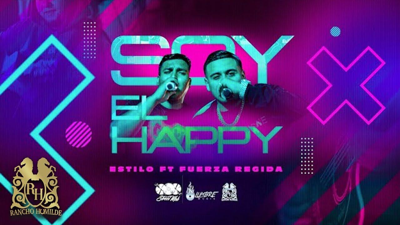 Download Estilo x Fuerza Regida - Soy El Happy [Official Video]