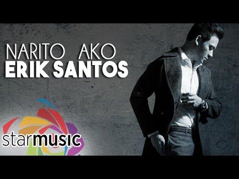 Erik Santos - Narito Ako (Official Lyric Video)