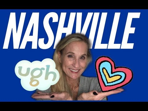 Living In Nashville; 5 Things I Love And 5 Things I Hate [moving To Nashville?]