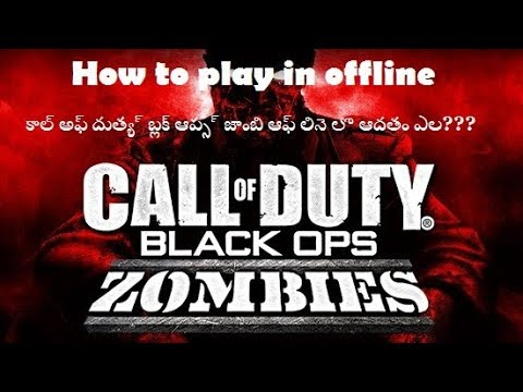 """How To Play CALL OF DUTY BLACK OPS 1 ZOMBIES """"OFFLINE"""" 2018"""