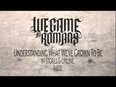 """We Came As Romans ""Understanding What We've Grown to Be"" Official Lyric Video"""