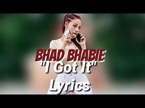 Bhad Bhabie - I Got It Lyrics