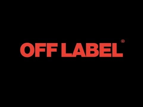 OFF LABEL - Official US Theatrical Trailer (HD)-Oscilloscope Laboratories