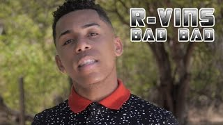 Download R-vins - Bad bad (Official Music ) MP3 song and Music Video